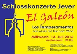 Schaukasten - Schlosskonzert - Los Temperamentos - El Galeón