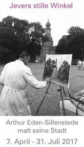 Jevers stille Winkel - Arthur Eden-Sillenstede malt seine Stadt