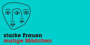 Museumspädagogisches Projekt 'Starke Frauen - mutige Mädchen'
