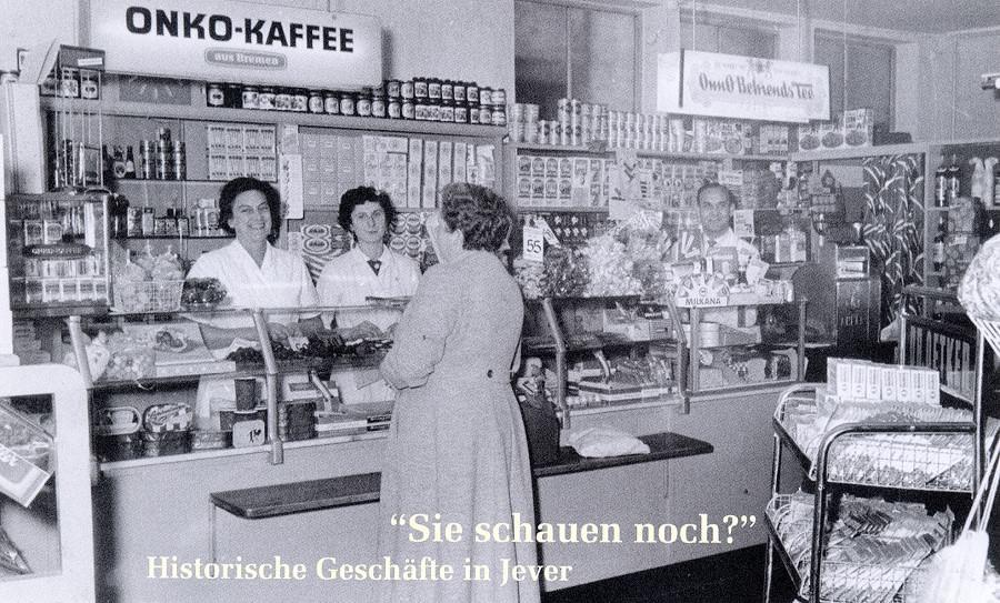 Historisches Geschäft in Jever