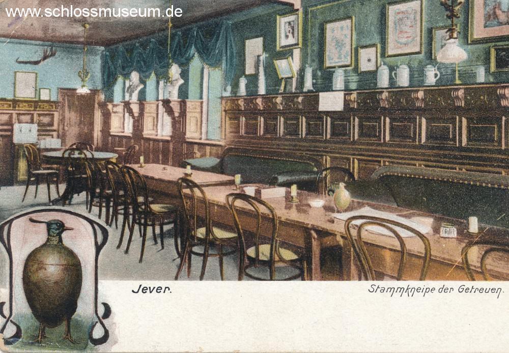Die Stammkneipe der Getreuen von Jever, gestempelt 1925