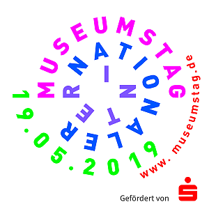 Internationaler Museumstag 2019 am Sonntag, 19. Mai