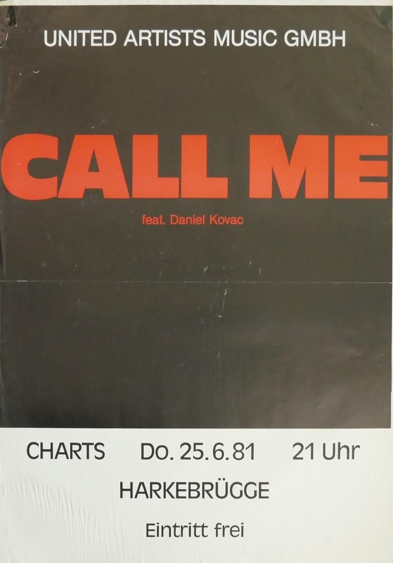 Call Me, 25. Juni 1981, Charts, Harkebrügge
